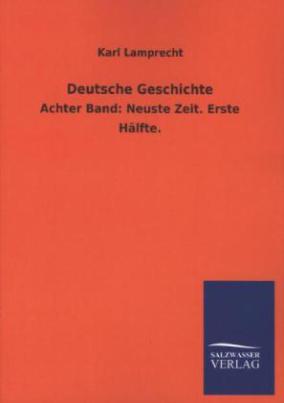 Deutsche Geschichte. Bd.8/1