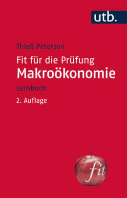 Fit für die Prüfung: Makroökonomie