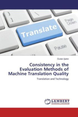 Consistency in the Evaluation Methods of Machine Translation Quality