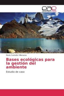 Bases ecológicas para la gestión del ambiente