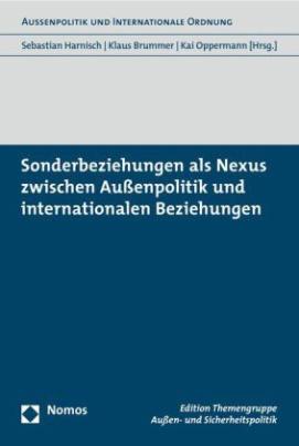 Sonderbeziehungen als Nexus zwischen Außenpolitik und internationalen Beziehungen