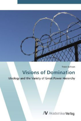 Visions of Domination