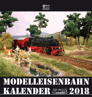 Modelleisenbahnkalender 2018