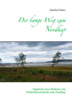 Der lange Weg zum Nordkap