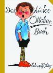 Das dicke Ottokar-Buch I