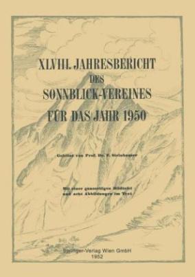 Jahresbericht des Sonnblick-Vereines für das Jahr 1950