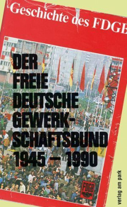Der Freie Deutsche Gewerkschaftsbund