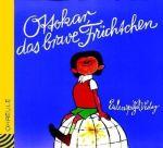 Ottokar, das brave Früchtchen - Hörbuch