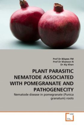 PLANT PARASITIC NEMATODE ASSOCIATED WITH POMEGRANATE AND PATHOGENECITY