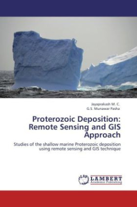 Proterozoic Deposition: Remote Sensing and GIS Approach