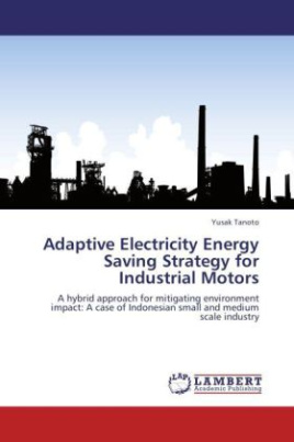 Adaptive Electricity Energy Saving Strategy for Industrial Motors