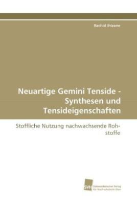 Neuartige Gemini Tenside - Synthesen und Tensideigenschaften