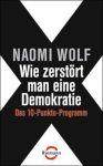Wie zerstört man eine Demokratie