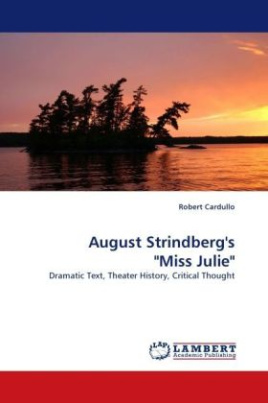 "August Strindberg's ""Miss Julie"""