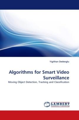 Algorithms for Smart Video Surveillance