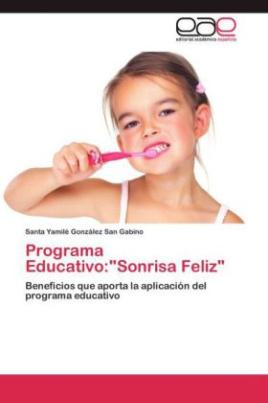 """Programa Educativo:""""Sonrisa Feliz"""""""