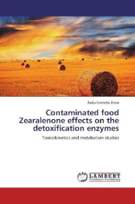Contaminated food Zearalenone effects on the detoxification enzymes