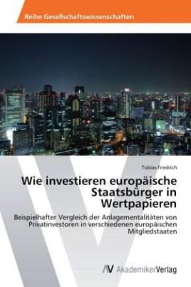 Wie investieren europäische Staatsbürger in Wertpapieren