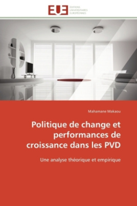 Politique de change et performances de croissance dans les PVD