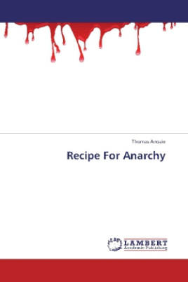 Recipe For Anarchy