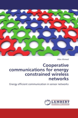 Cooperative communications for energy constrained wireless networks