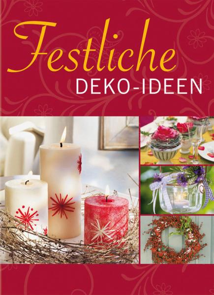 Festliche deko ideen for Festliche deko