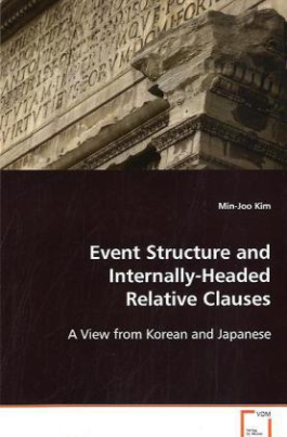 Event Structure and Internally-Headed RelativeClauses
