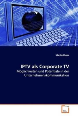 IPTV als Corporate TV