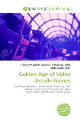 Golden Age of Video Arcade Games