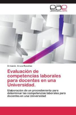 Evaluación de competencias laborales para docentes en una Universidad.
