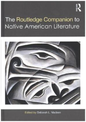 The Routledge Companion to Native American Literature