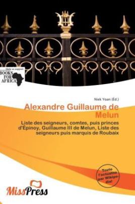 Alexandre Guillaume de Melun