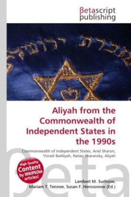 Aliyah from the Commonwealth of Independent States in the 1990s