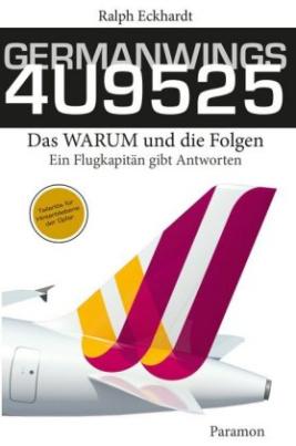 GERMANWINGS 4U9525 - Das WARUM und die Folgen