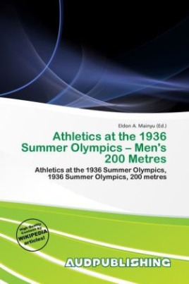 Athletics at the 1936 Summer Olympics - Men's 200 Metres