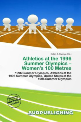 Athletics at the 1996 Summer Olympics - Women's 100 Metres