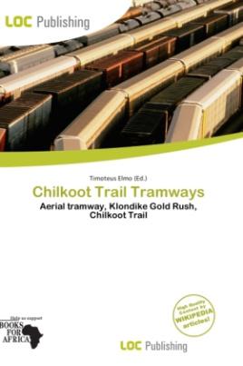 Chilkoot Trail Tramways