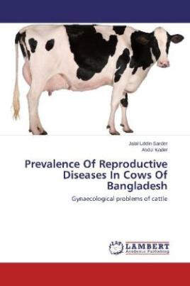 Prevalence Of Reproductive Diseases In Cows Of Bangladesh