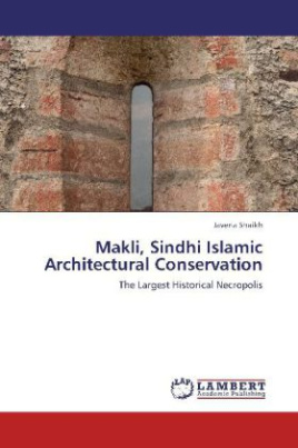 Makli, Sindhi Islamic Architectural Conservation