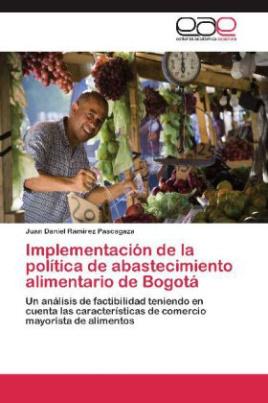 Implementación de la política de abastecimiento alimentario de Bogotá
