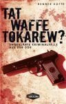 Tatwaffe Tokarew? (TB)