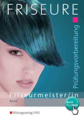 Prüfungsvorbereitung Friseurmeister/-in