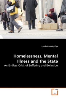 Homelessness, Mental Illness and the State