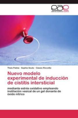 Nuevo modelo experimental de inducción de cistitis intersticial
