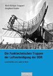 Die Funktechnischen Truppen der Luftverteidigung der DDR