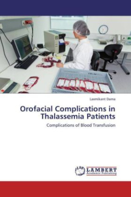 Orofacial Complications in Thalassemia Patients