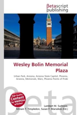 Wesley Bolin Memorial Plaza