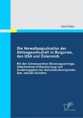 Die Verwaltungsstruktur der Aktiengesellschaft in Bulgarien, den USA und Österreich