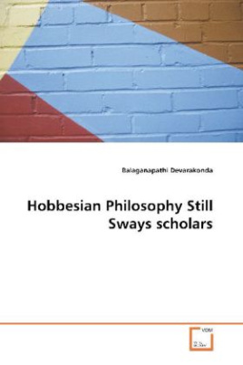 Hobbesian Philosophy Still Sways scholars