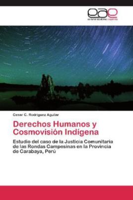 Derechos Humanos y Cosmovisión Indígena